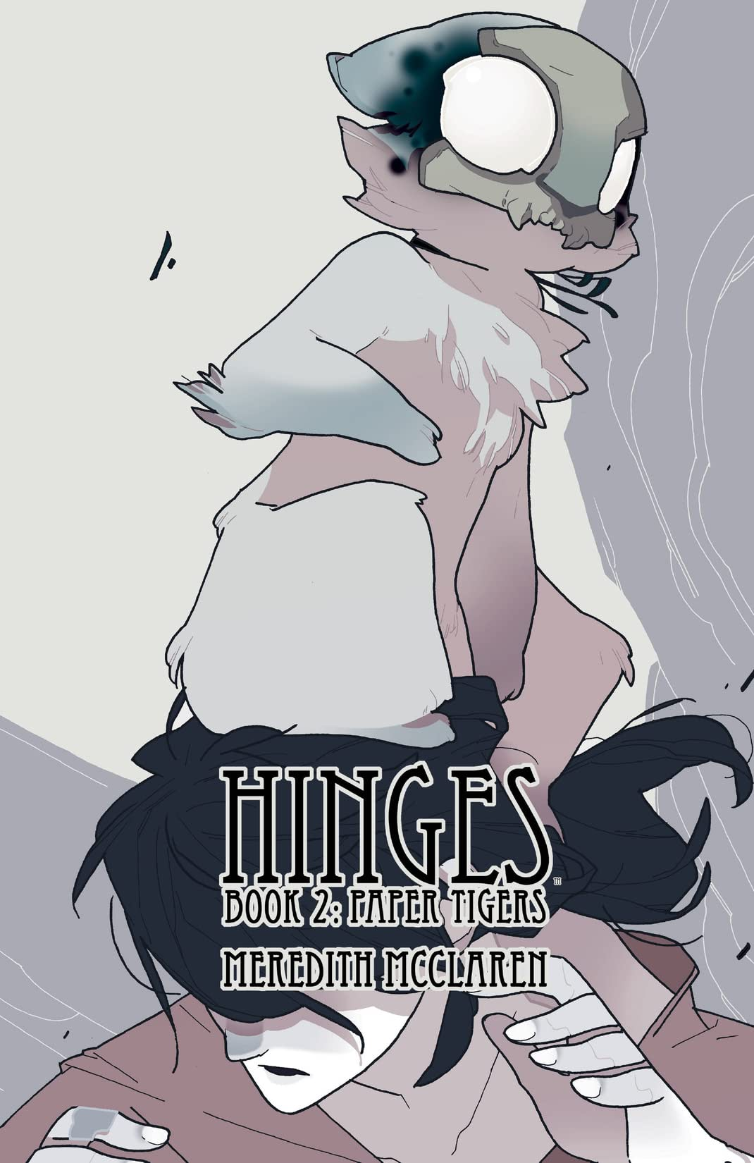Hinges Vol. 2: Paper Tigers
