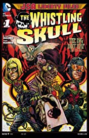 JSA Liberty Files: The Whistling Skull (2012) #1 (of 6)