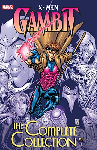 X-Men: Gambit - The Complete Collection Tome 1