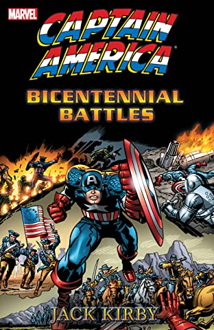 Captain America by Jack Kirby: Bicentennial Battles