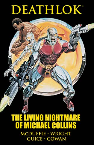 Deathlok: The Living Nightmare of Michael Collins