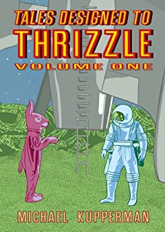 Tales Designed To Thrizzle Tome 1