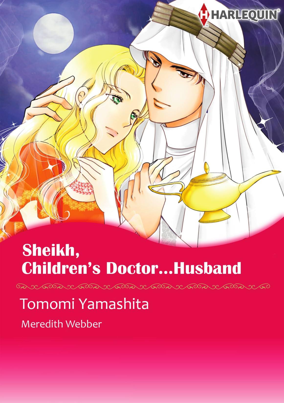 Sheikh, Children's Doctor…Husband