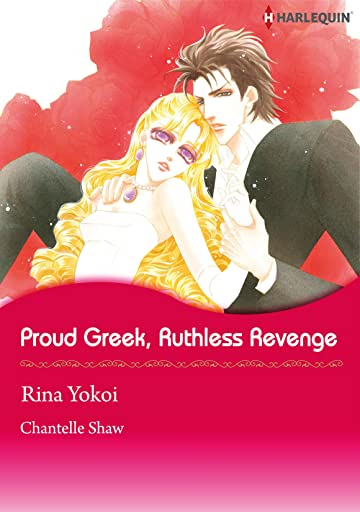 Proud Greek, Ruthless Revenge