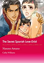 The Secret Spanish Love-Child