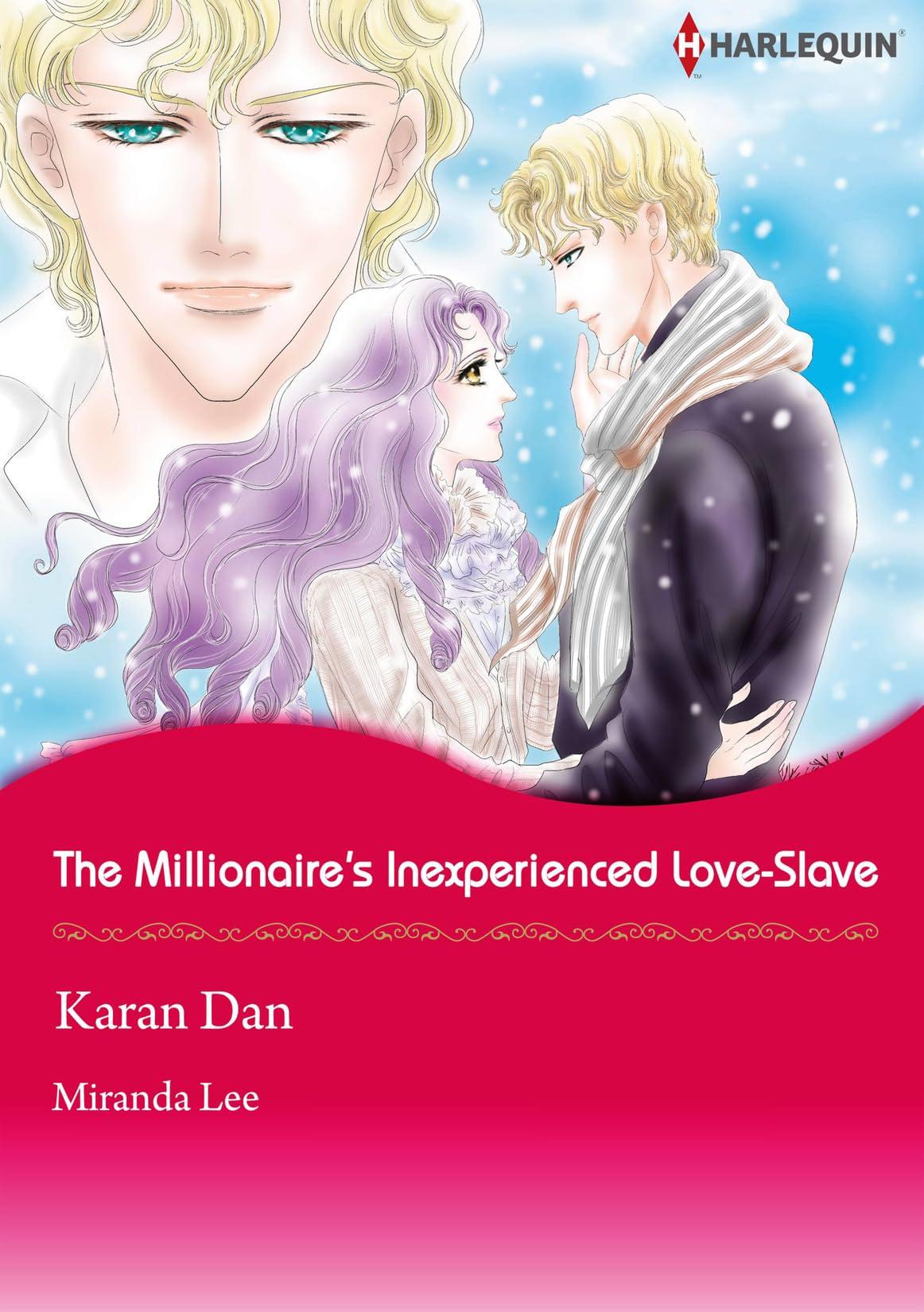 The Millionaire's Inexperienced Love-Slave