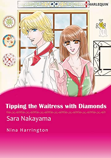 Tipping the Waitress With Diamonds