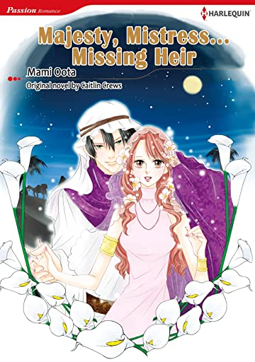 Majesty, Mistress…Missing Heir