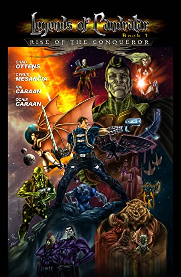 Legends of Candralar Vol. 1: Rise of the Conqueror