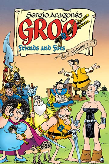 Groo: Friends and Foes Vol. 2