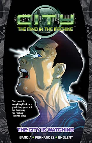 City: The Mind in the Machine Tome 1