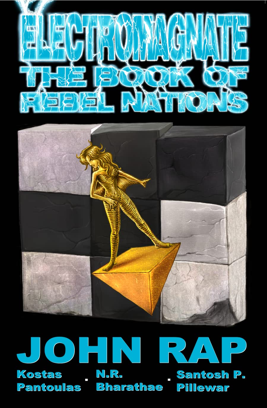 Electromagnate Vol. 1: The Book of Rebel Nations