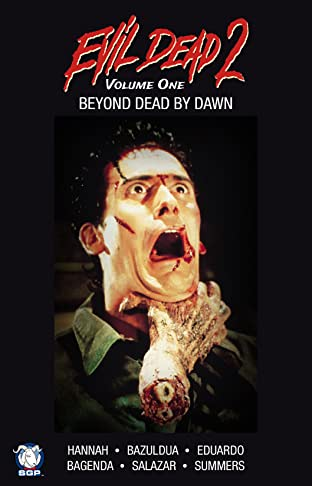 Evil Dead 2: Beyond Dead By Dawn Tome 1