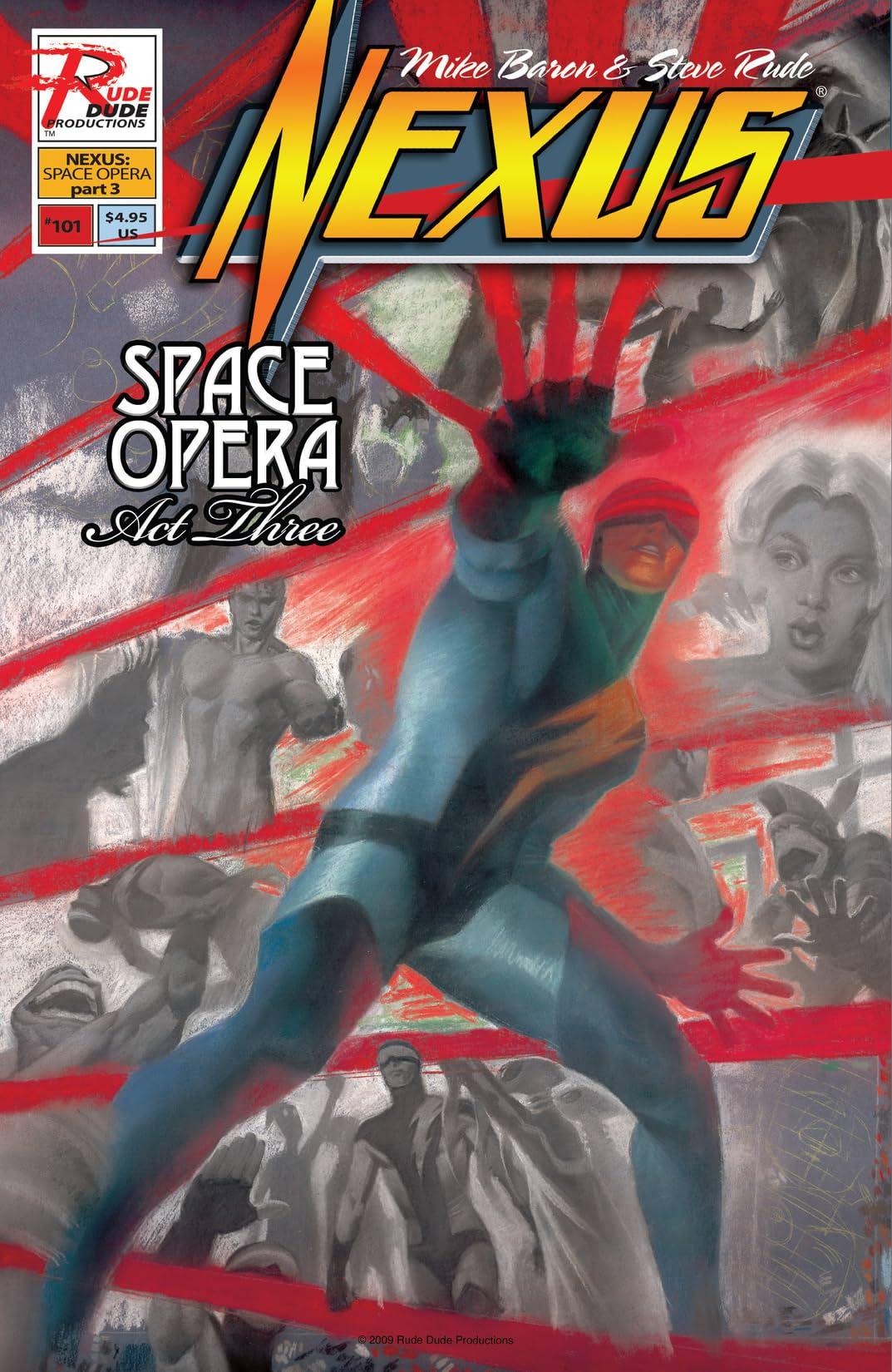 Nexus: Space Opera #101-102