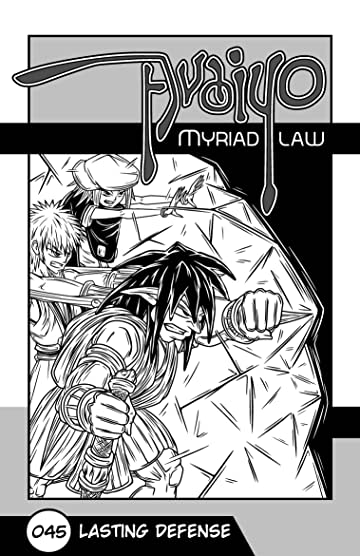 Avaiyo: Myriad Law #045