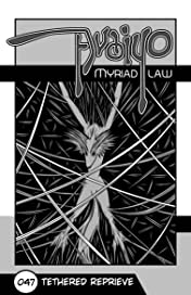Avaiyo: Myriad Law #047
