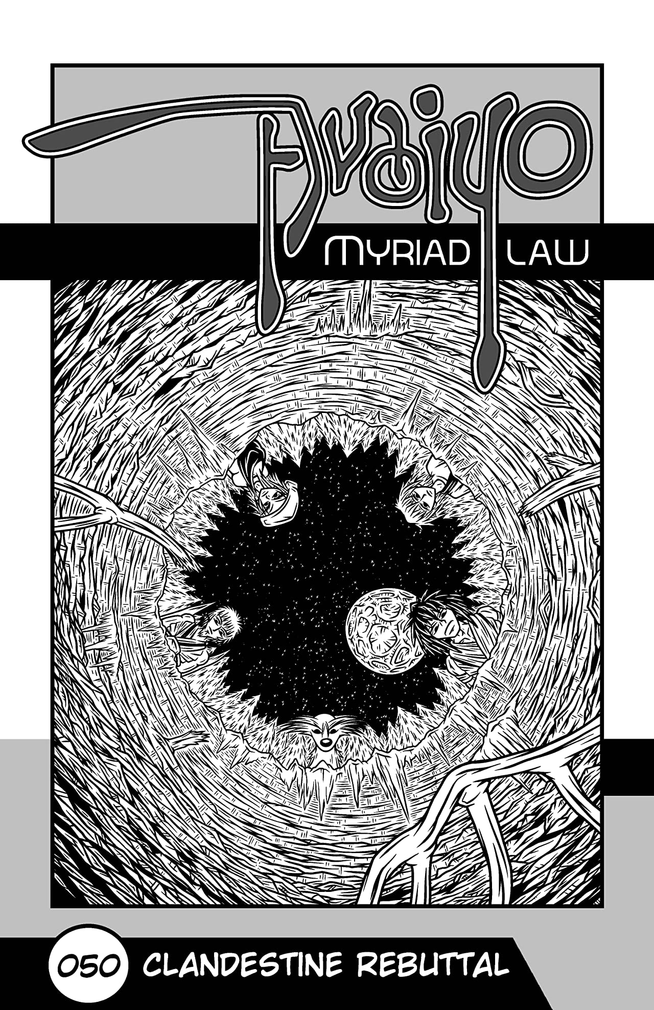Avaiyo: Myriad Law #050