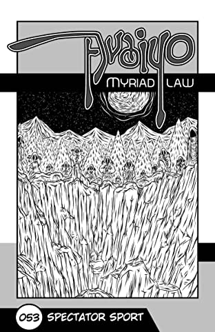 Avaiyo: Myriad Law #053