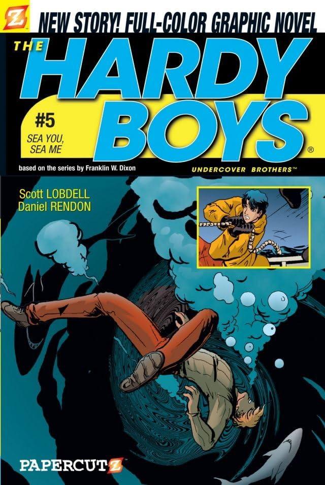 The Hardy Boys Vol. 5: Sea You Sea Me Preview