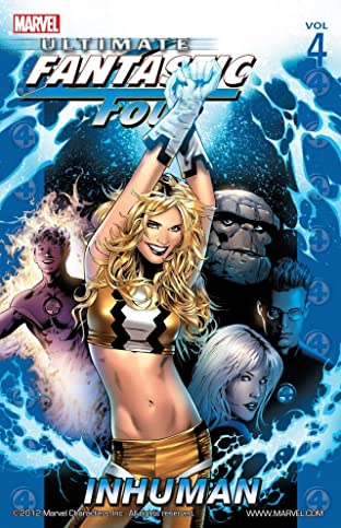 Ultimate Fantastic Four Tome 4: Inhuman