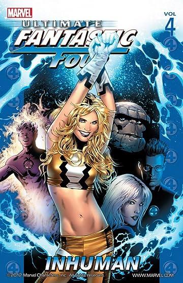Ultimate Fantastic Four Vol. 4: Inhuman