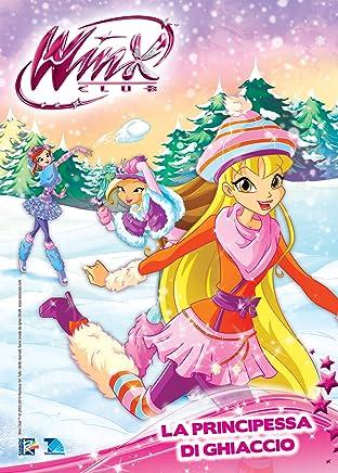 Winx Club Magazine #117: La Principessa di ghiaccio