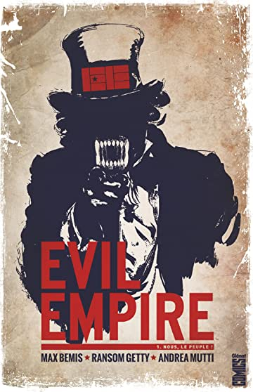 Evil empire Vol. 1: Nous le peuple !