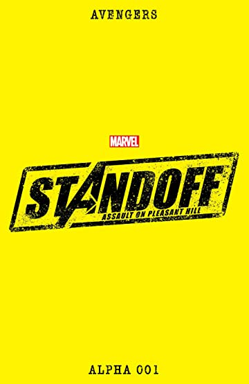 Avengers Standoff: Assault On Pleasant Hill Alpha #1