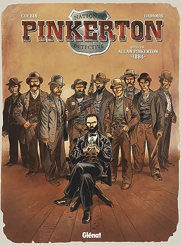 Pinkerton Vol. 4: Dossier Allan Pinkerton - 1884
