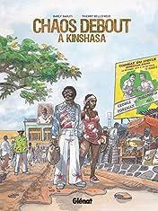 Chaos debout a Kinshasa