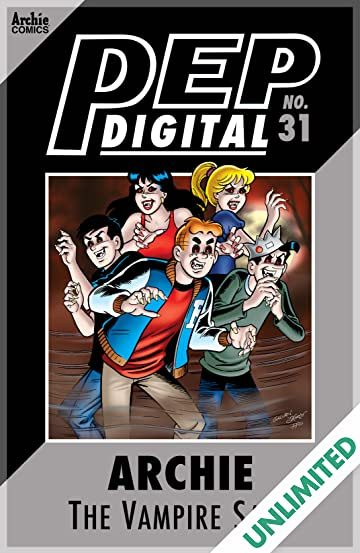 PEP Digital #31: Archie The Vampire Saga