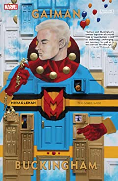 Miracleman by Gaiman & Buckingham Vol. 1: The Golden Age