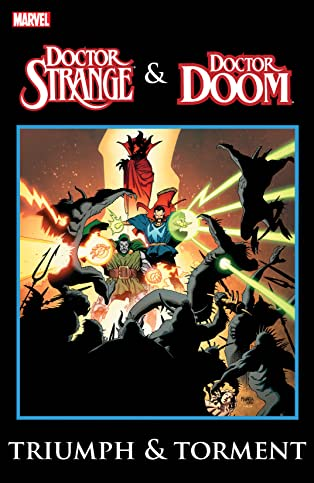 Doctor Strange & Doctor Doom: Triumph and Torment