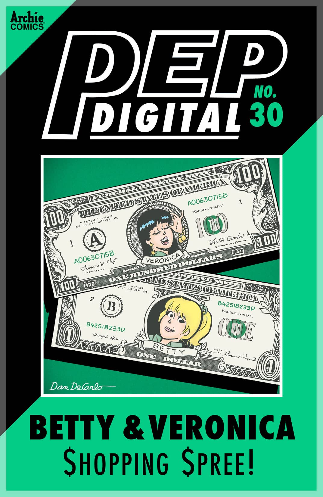 PEP Digital #30: Betty & Veronica $hopping $pree!
