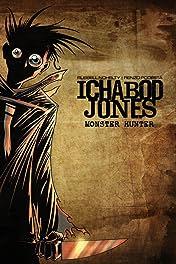 Ichabod Jones: Monster Hunter #1