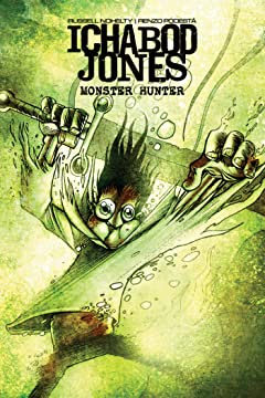 Ichabod Jones: Monster Hunter #3