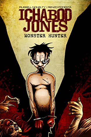 Ichabod Jones: Monster Hunter No.4