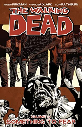 The Walking Dead Tome 17: Something To Fear