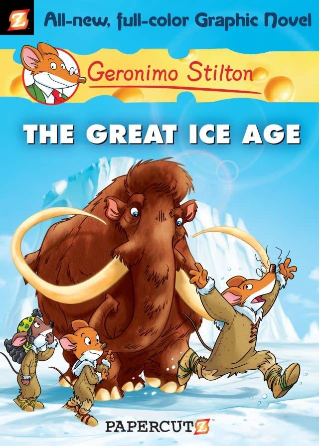 Geronimo Stilton Vol. 5: The Great Ice Age Preview