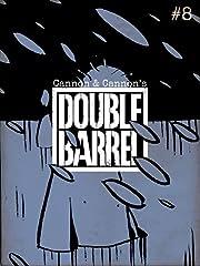 Double Barrel No.8