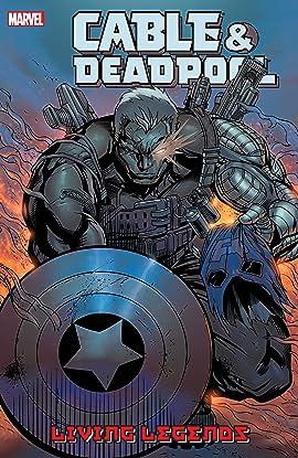 Cable & Deadpool Tome 5: Living Legends