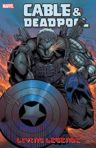 Cable & Deadpool Vol. 5: Living Legends