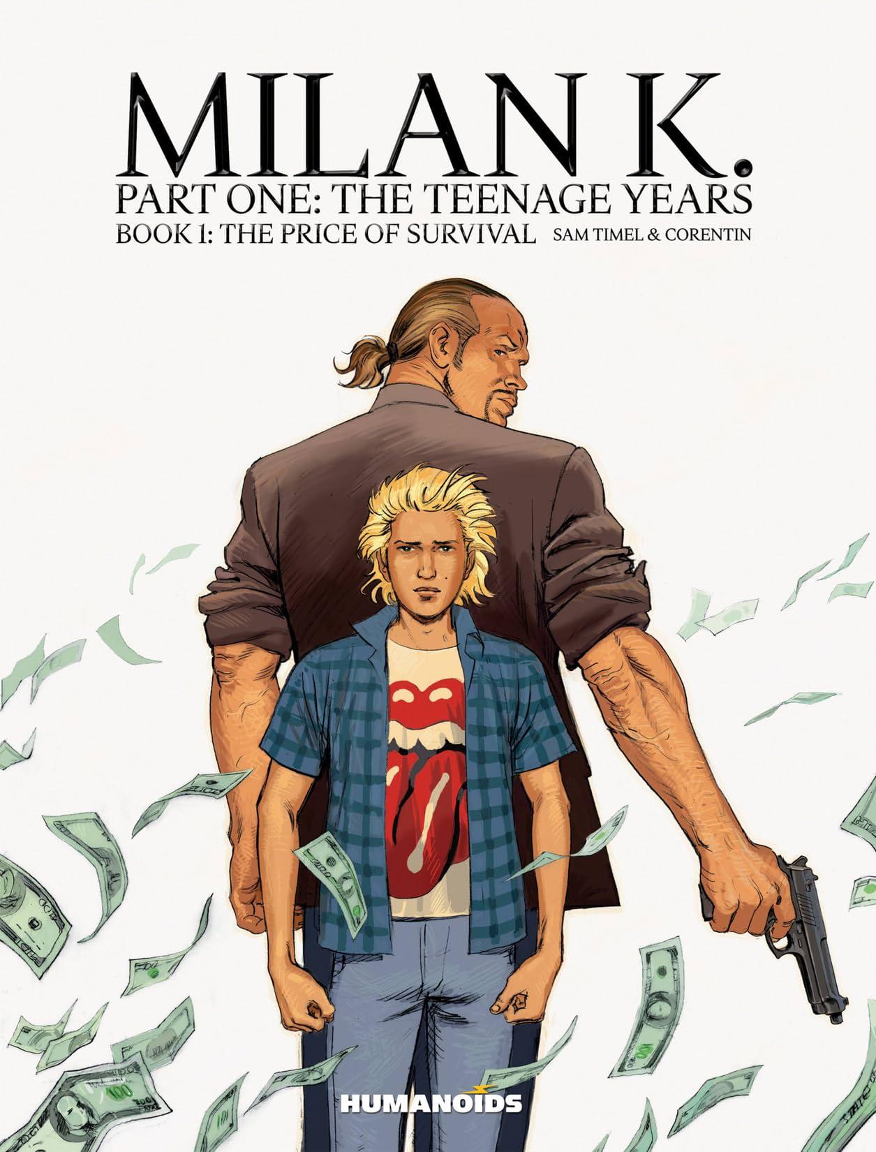 Milan K. Vol. 1: The Price of Survival