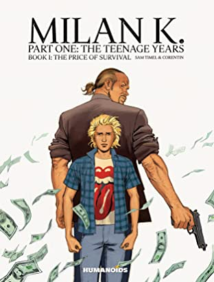 Milan K. Tome 1: The Price of Survival