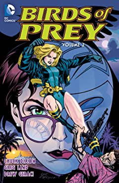 Birds of Prey (1999-2009) Tome 2