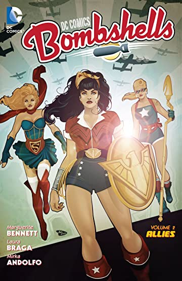 DC Comics: Bombshells (2015-2017) Vol. 2: Allies