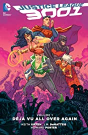 Justice League 3001 (2015-2016) Vol. 1: Deja Vu All Over Again
