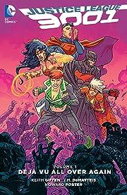 Justice League 3001 (2015-2016) Vol. 1: Deja Vu All Over Again