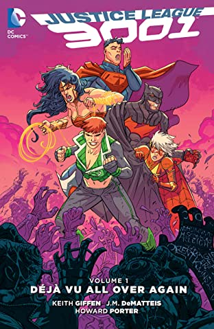 Justice League 3001 (2015-2016) Tome 1: Deja Vu All Over Again