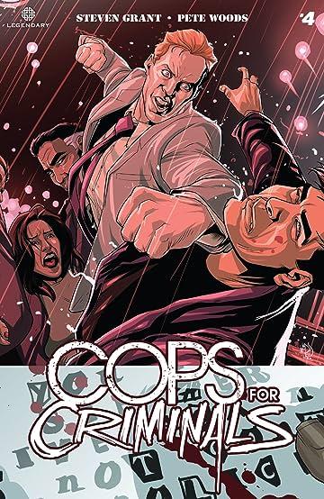 Cops For Criminals #4